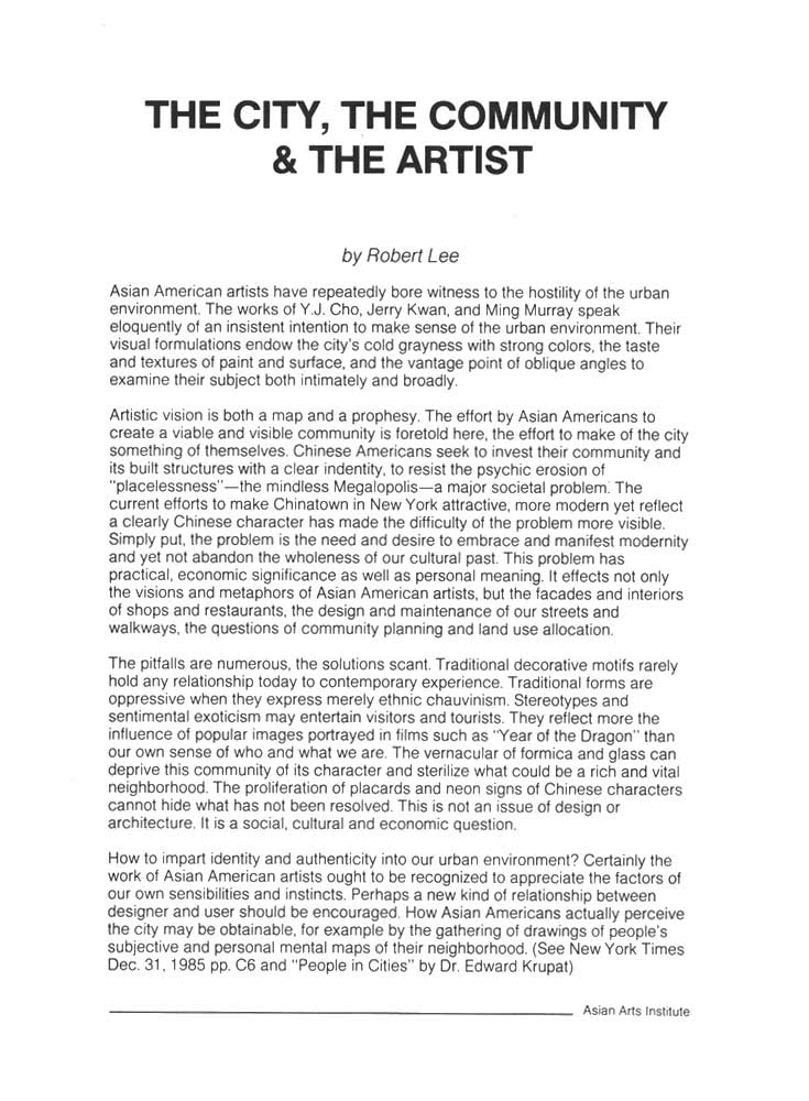 THE CITY: Exhibition of Works by Y. J. Cho, Jerry Kwan, and Ming Murray, catalog, essay by Robert Lee, pg 1