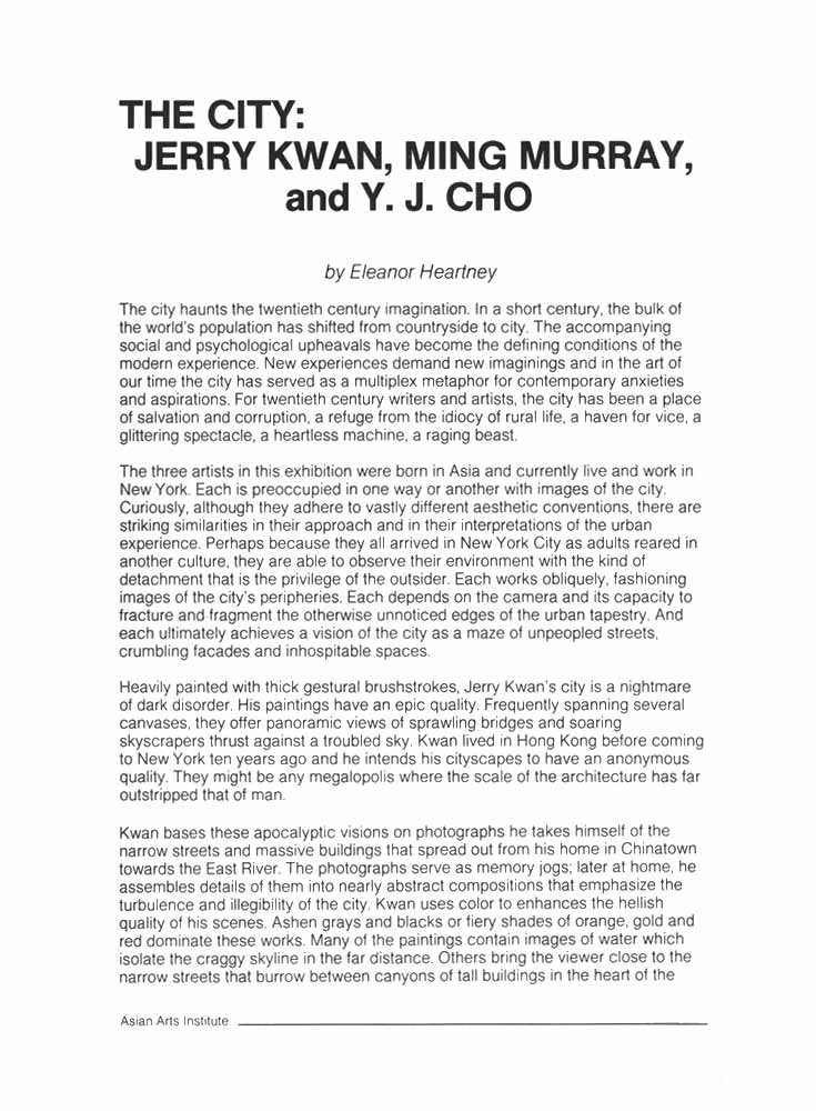 THE CITY: Exhibition of Works by Y. J. Cho, Jerry Kwan, and Ming Murray, catalog, essay by Eleanor Heartney, pg 1