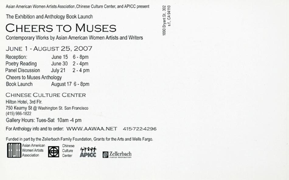 """Exhibition Postcard for """"Cheers to Muses : Contemporary Works by Asian American Women Artists and Writers"""", 2007"""