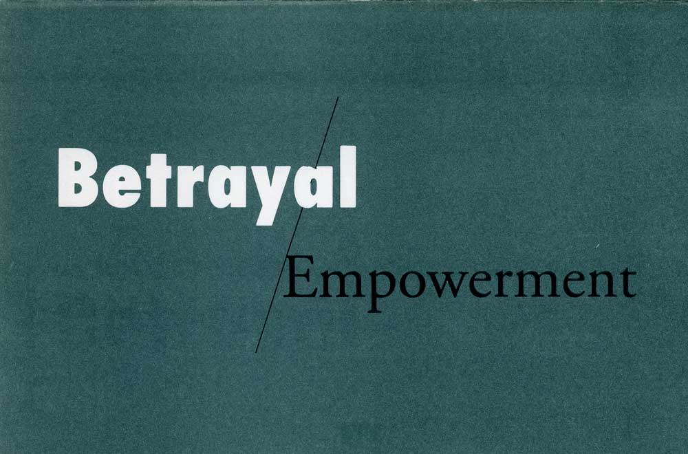 Betrayal / Empowerment, flyer, pg 1