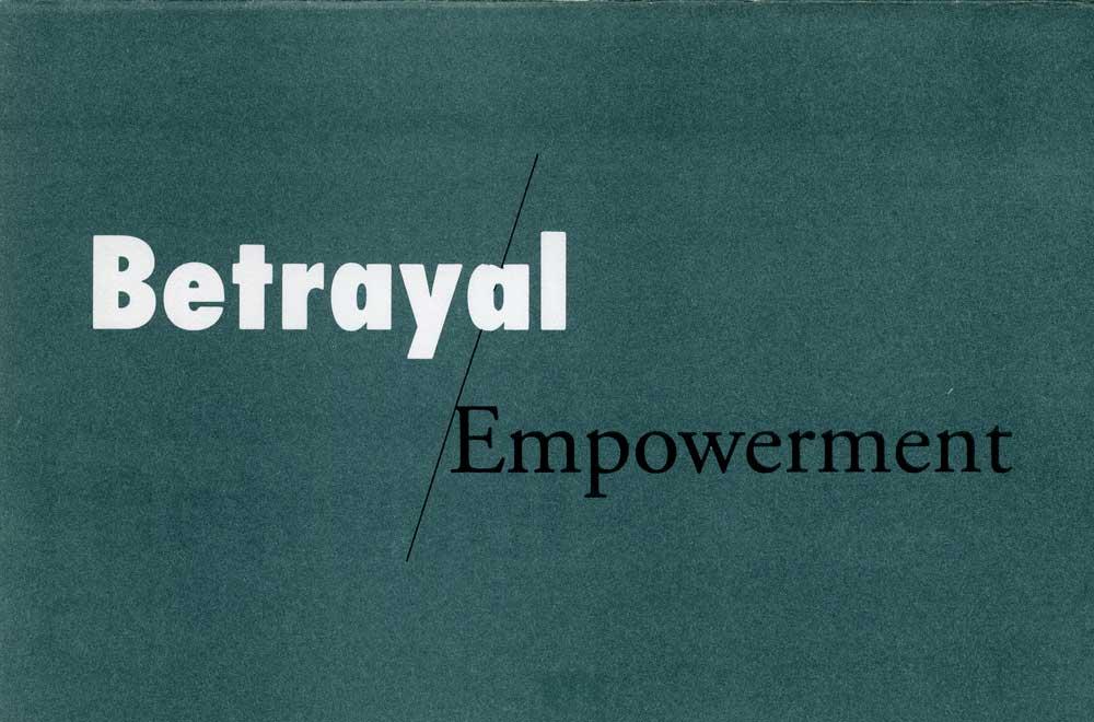 Betrayal / Empowerment, flyer, pg 1