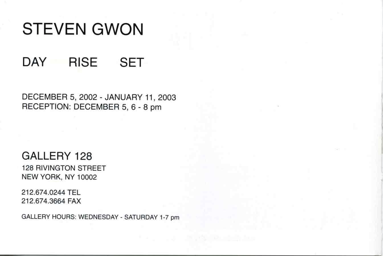 Steven Gwon: Day Rise Set, flyer, pg 1